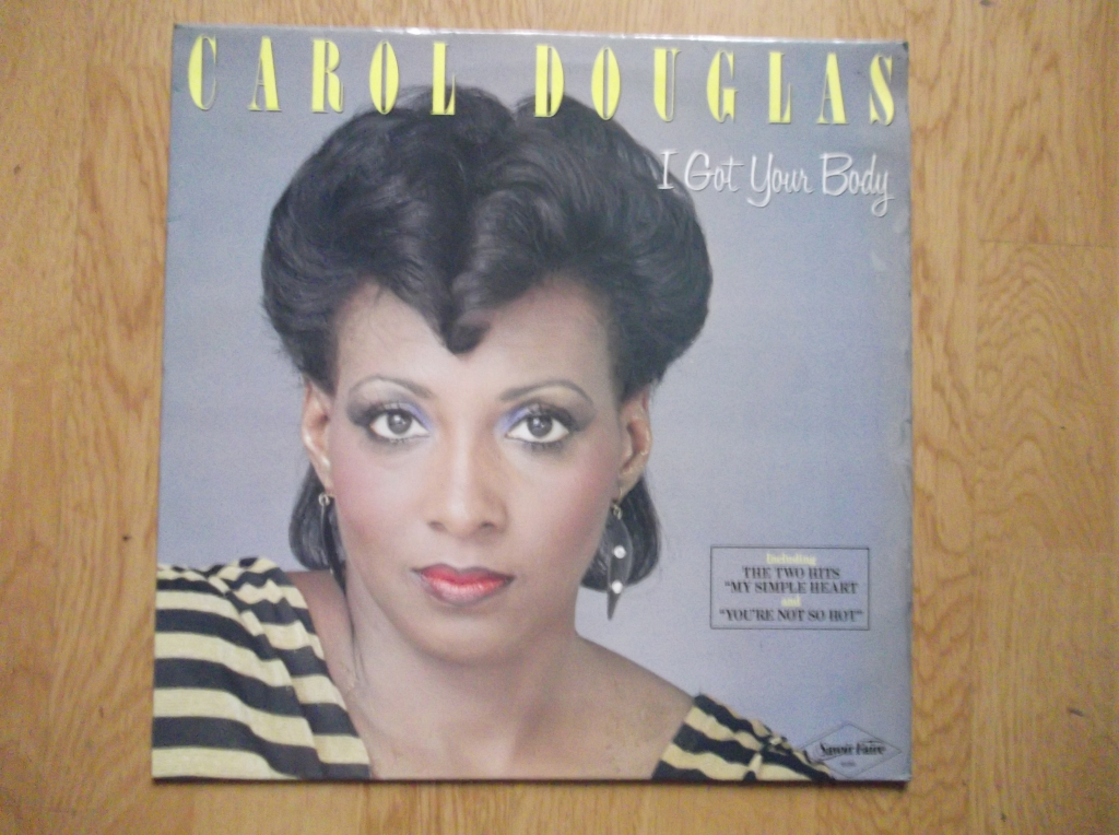 CAROL DOUGLAS - I Got Your Body - 33T