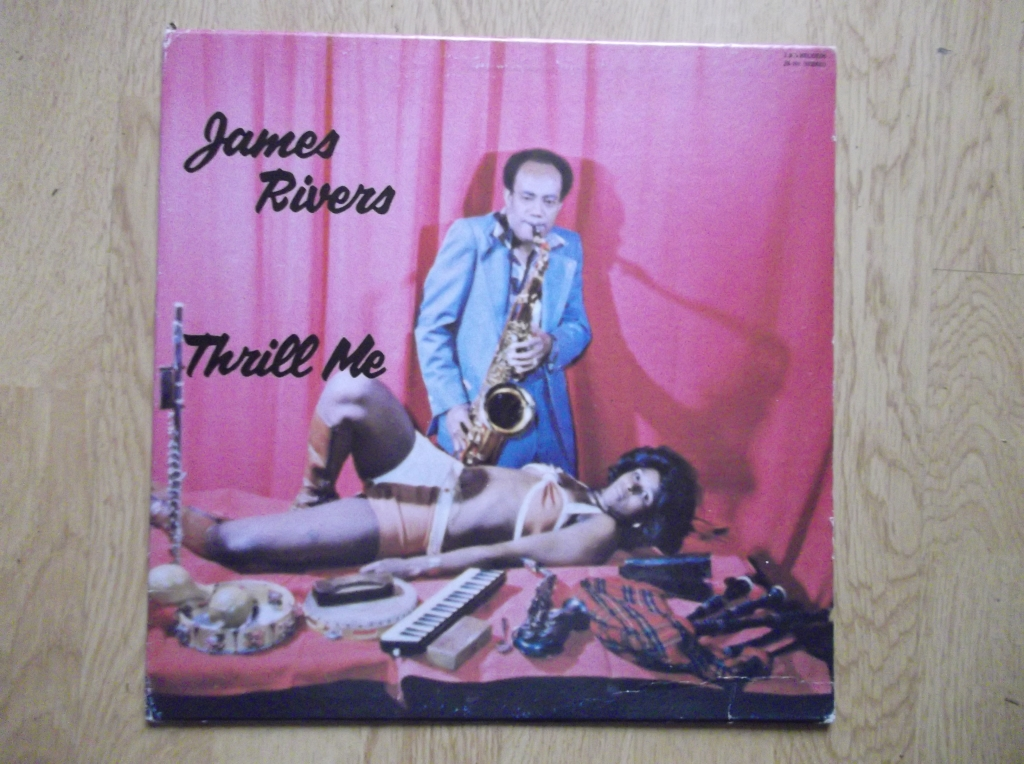 JAMES RIVERS - Thrill Me - 33T