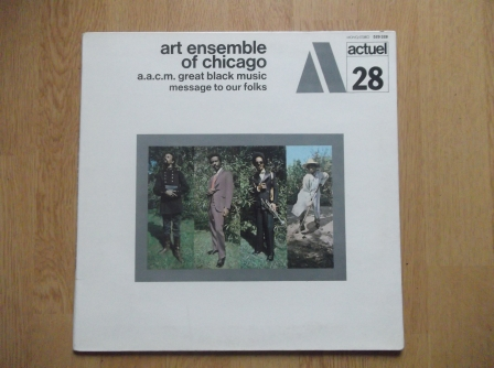 THE ART ENSEMBLE OF CHICAGO - Message To Our Folks - 33T