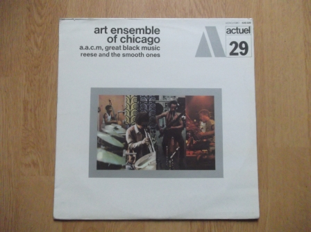 THE ART ENSEMBLE OF CHICAGO - Reese And The Smooth Ones - 33T