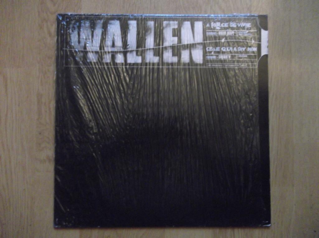 WALLEN - À Force De Vivre / Celle Qui A Dit Non - Maxi 33T
