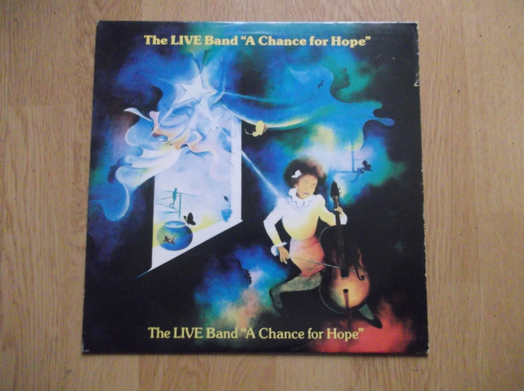 THE LIVE BAND - A Chance For Hope - LP