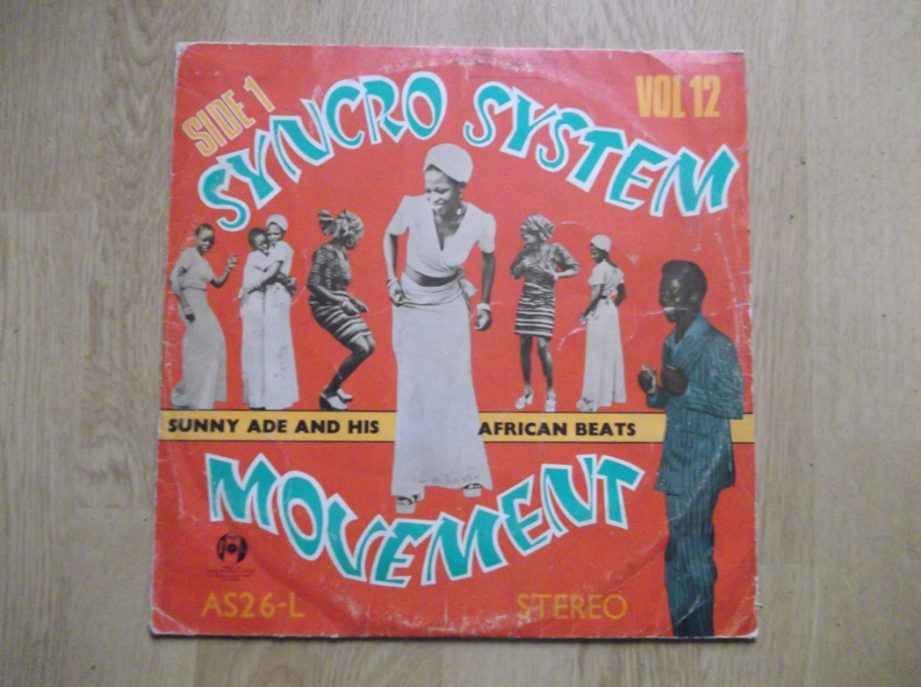 KING SUNNY ADE & HIS AFRICAN BEATS - The Original Syncro System Movement - LP