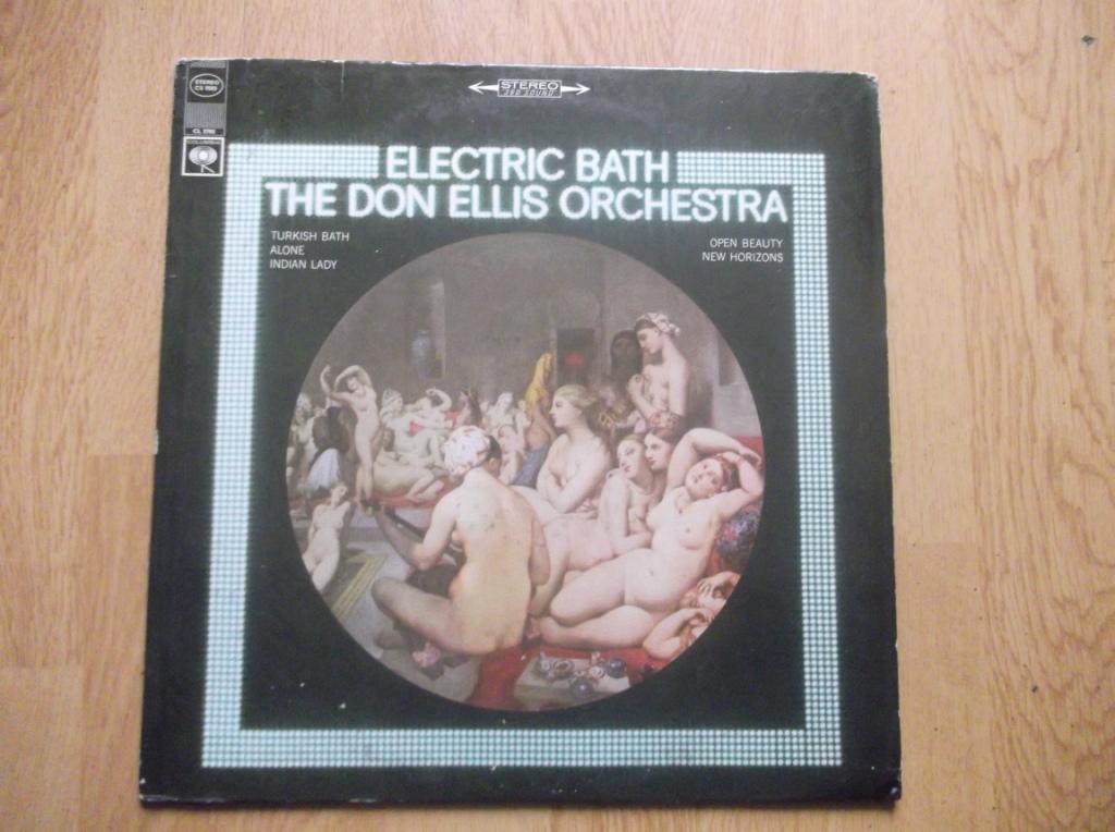 THE DON ELLIS ORCHESTRA - Electric Bath - LP