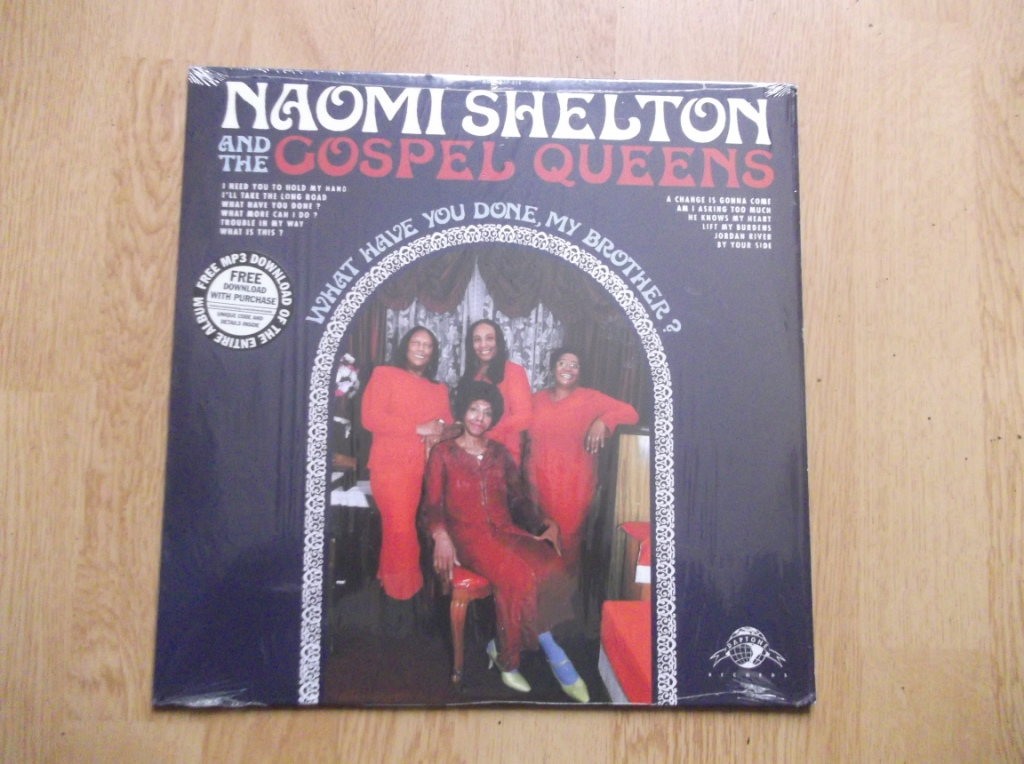 NAOMI SHELTON / THE GOSPEL QUEENS - What Have You Done, My Brother? - 33T